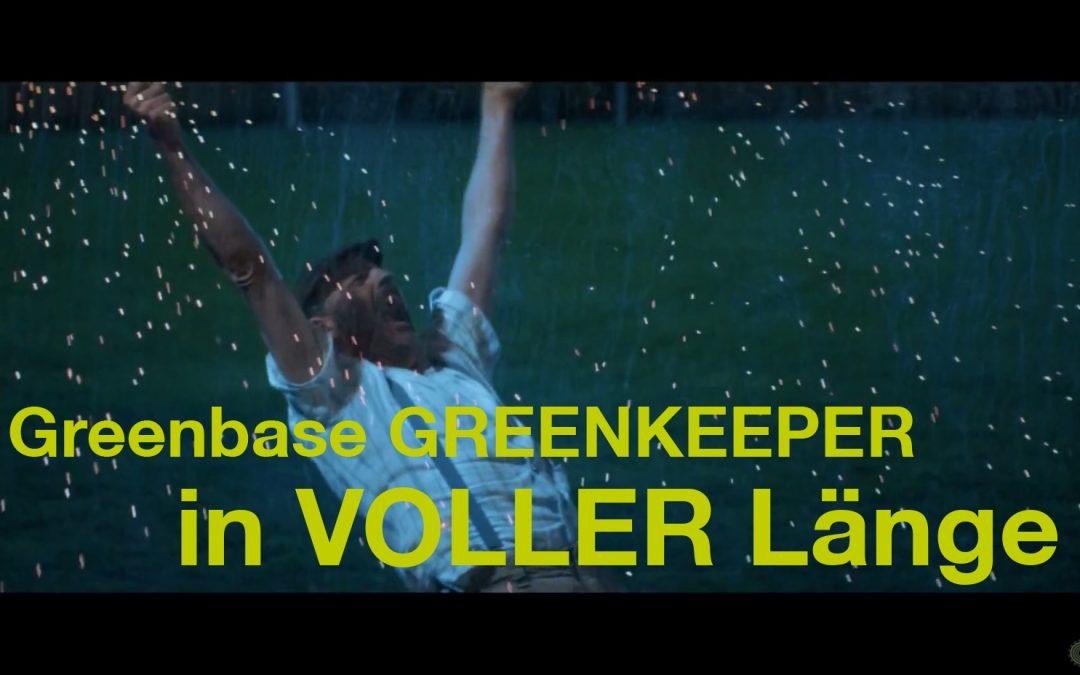 """Greenbase-Kurzfilm """"Greenkeeper"""" XXL – noch mehr Emotionen und noch mehr Leidenschaft!"""